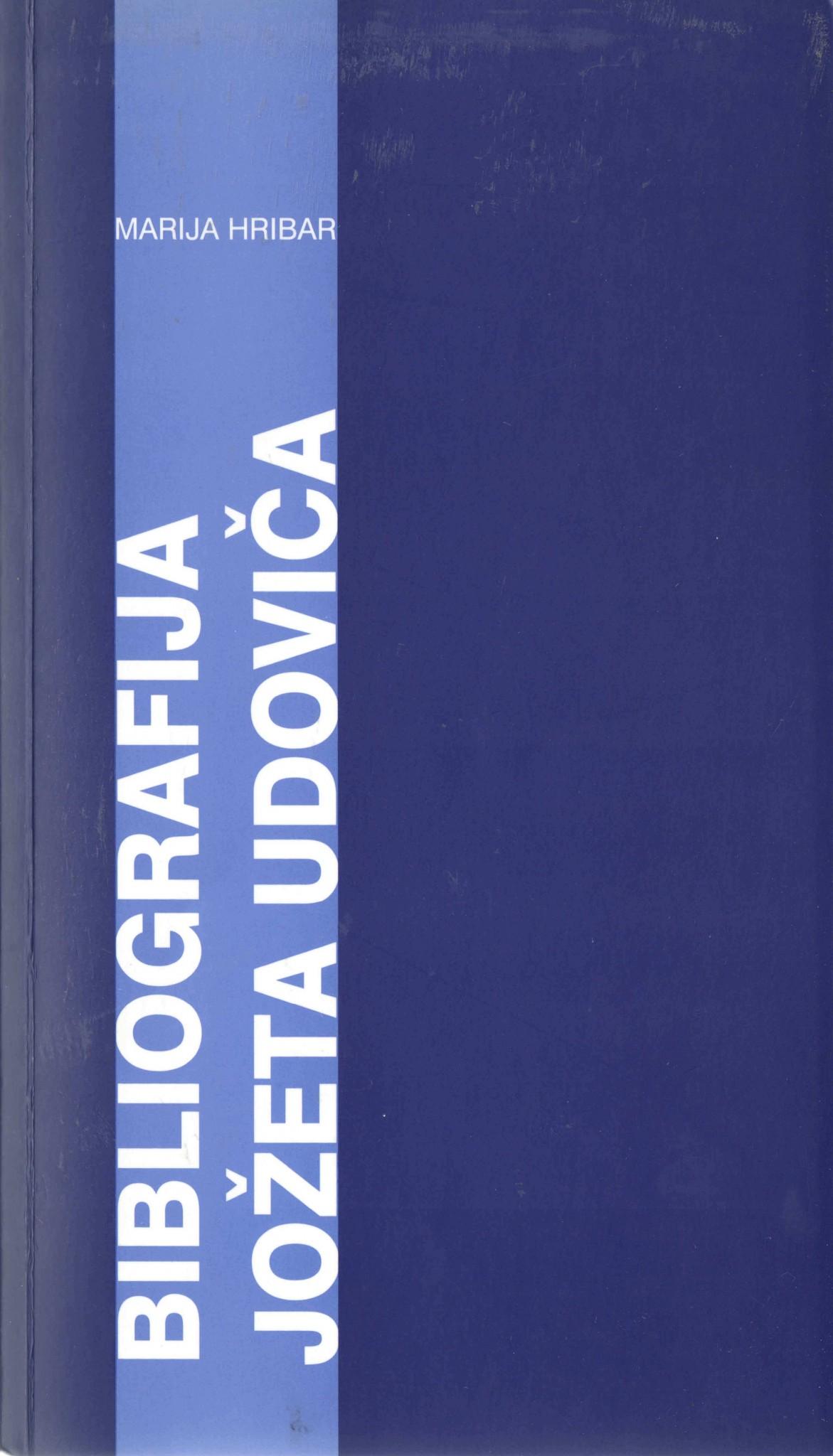 Bibliografijo Jozeta Udovica je sestavila Marija Hribar ob deseti obletnici pesnikove smrti 1996 - Bibliografijo Jožeta Udoviča je sestavila Marija Hribar ob deseti obletnici pesnikove smrti, 1996