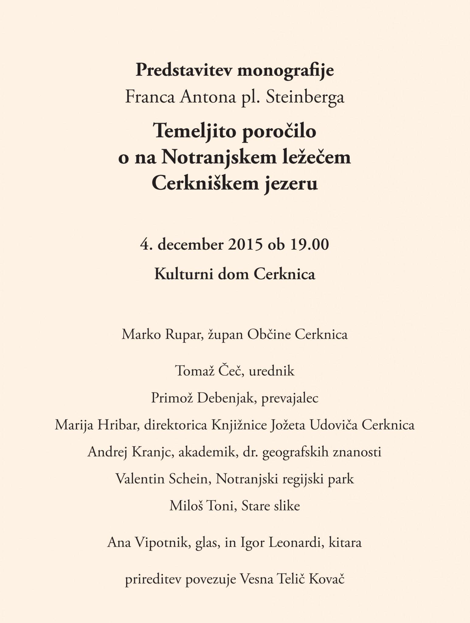 vabilo 3 - Predstavitev monografije Franca Antona pl. Steinberga Temeljito poročilo o na Notranjskem ležečem Cerkniškem jezeru
