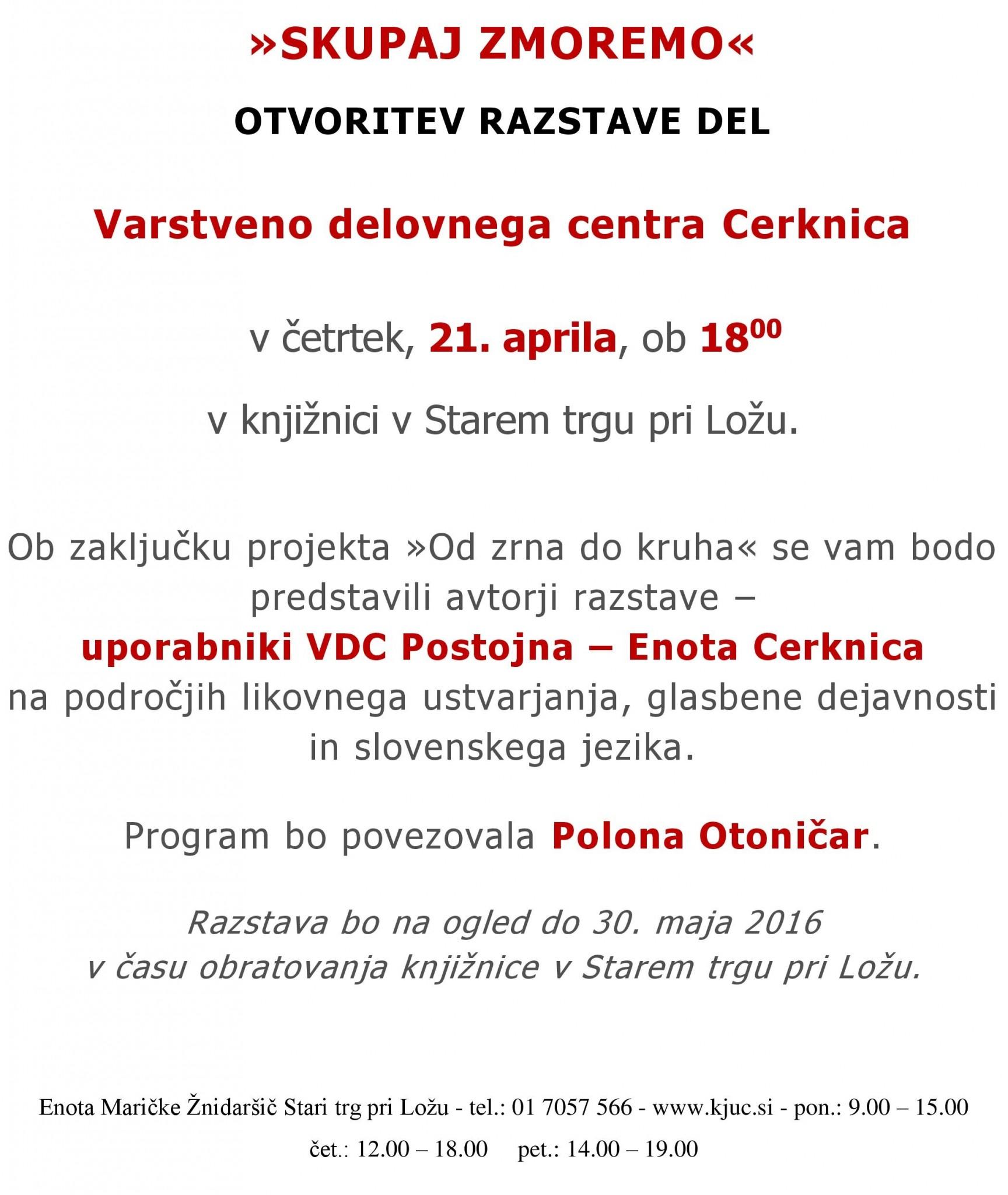 cover 2 - Skupaj zmoremo - otvoritev razstave del VDC Cerknica
