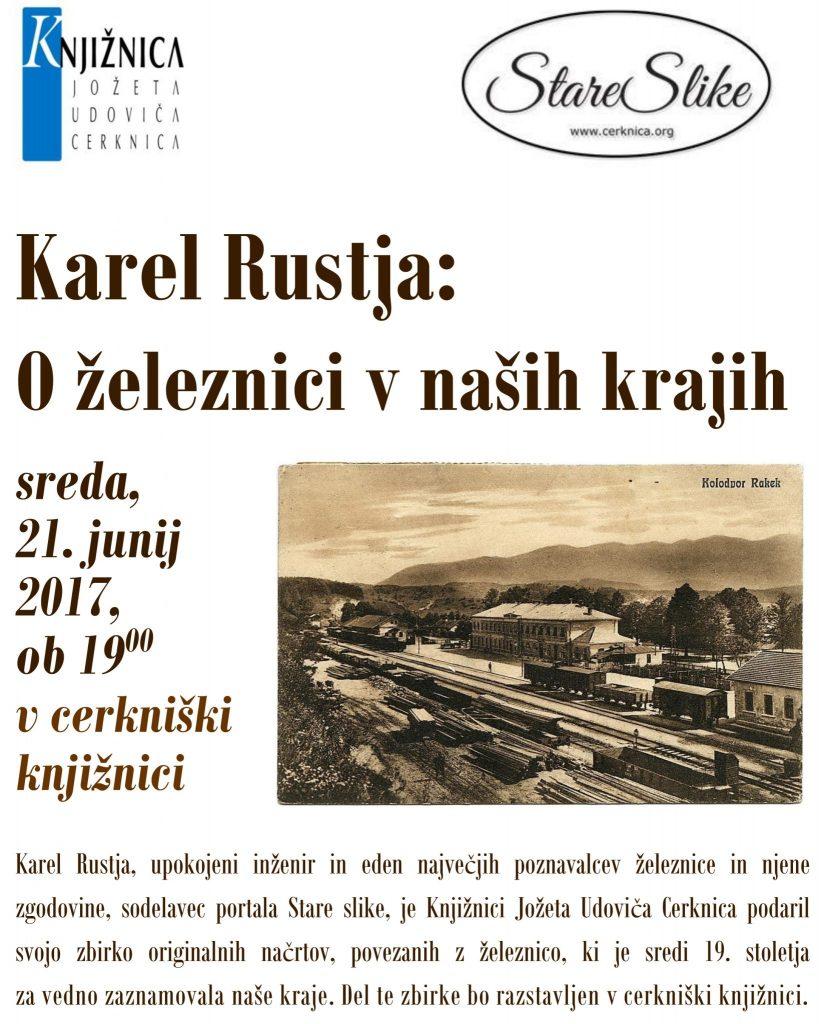 maloVabilo Karel Rustja jun 2017 827x1024 - Karel Rustja: O železnici v naših krajih - predavanje in razstava