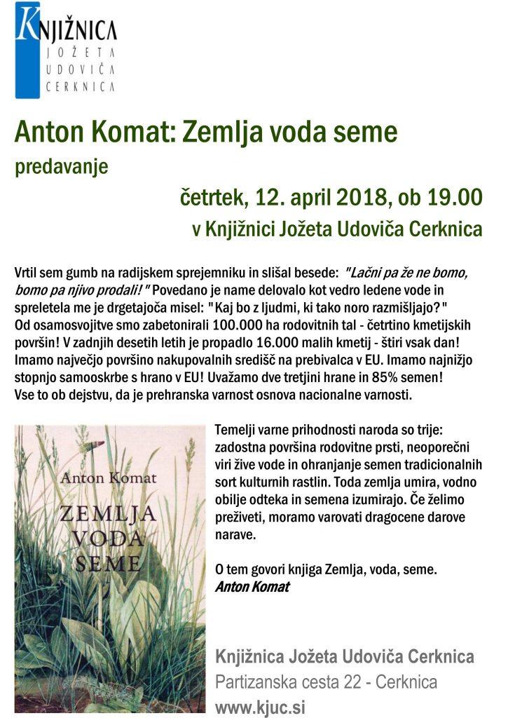 Anton Komat vabilo april 735x1024 - Anton Komat: Zemlja voda seme
