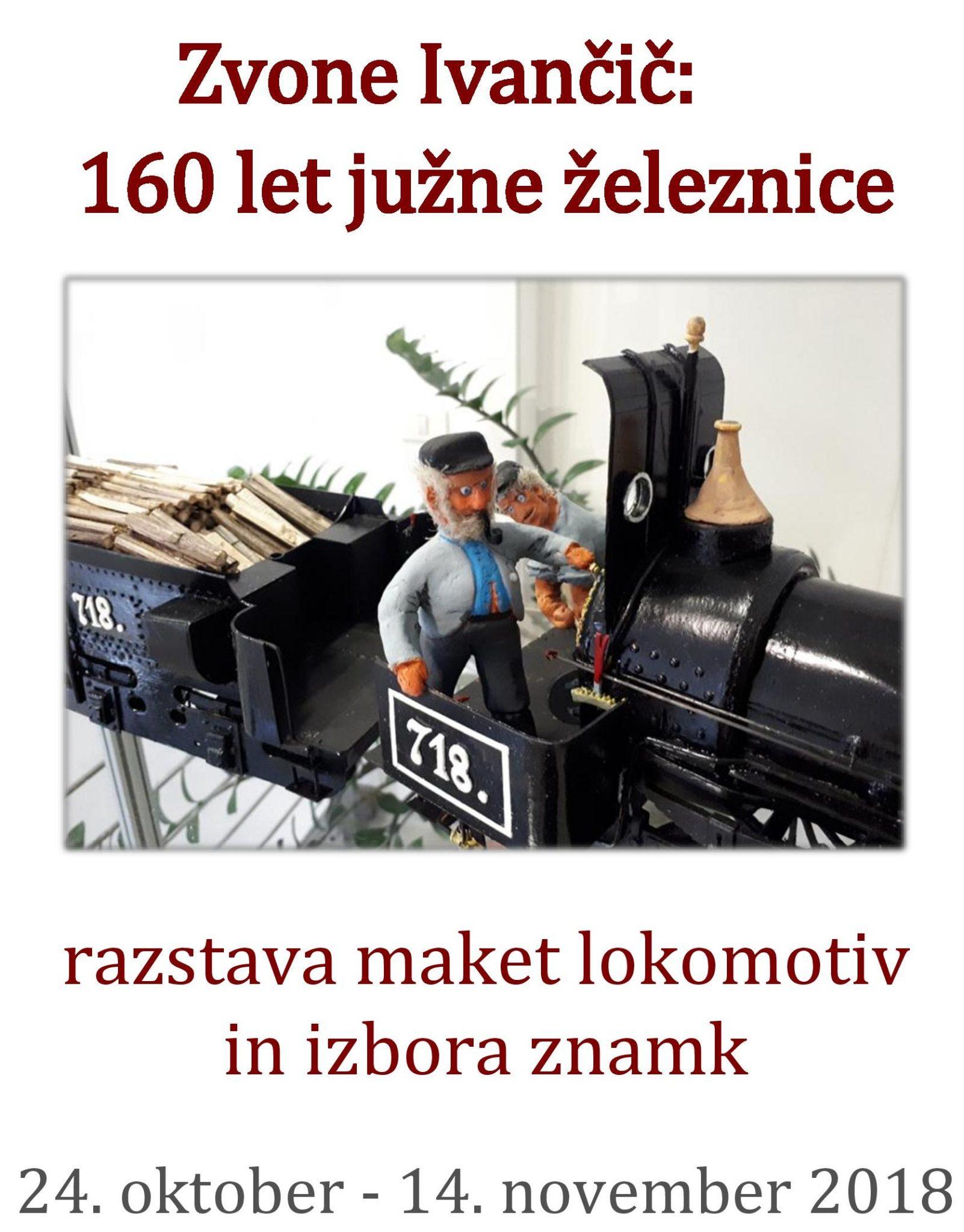 cover 9 - Zvone Ivančič: 160 let južne železnice – razstava maket lokomotiv in izbora znamk