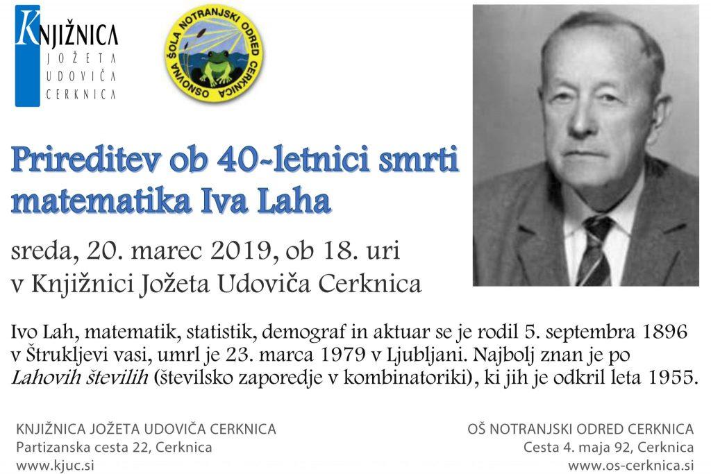 Vabilo Ivo Lah 1 1024x683 - Prireditev ob 40-letnici smrti matematika Iva Laha