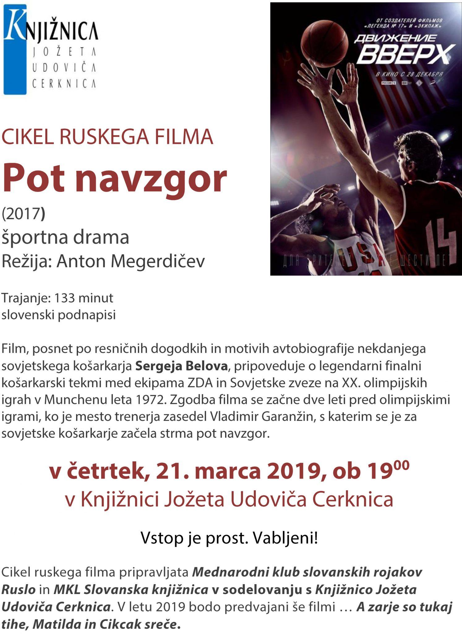 Pot navzgor mar 2019 - Pot navzgor - športna drama - Cikel ruskega filma 2019