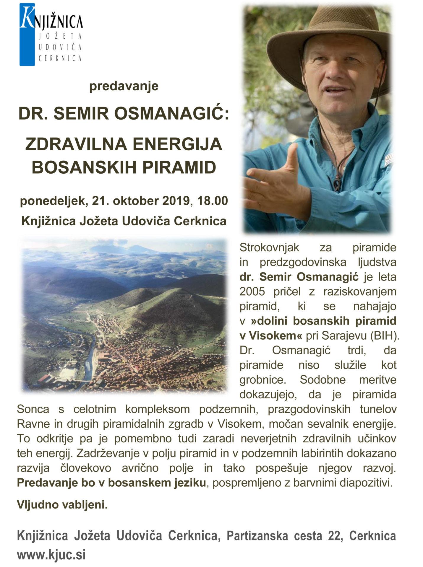 vabilo Bosanske piramide - Semir Osmanagić: Zdravilna energija bosanskih piramid