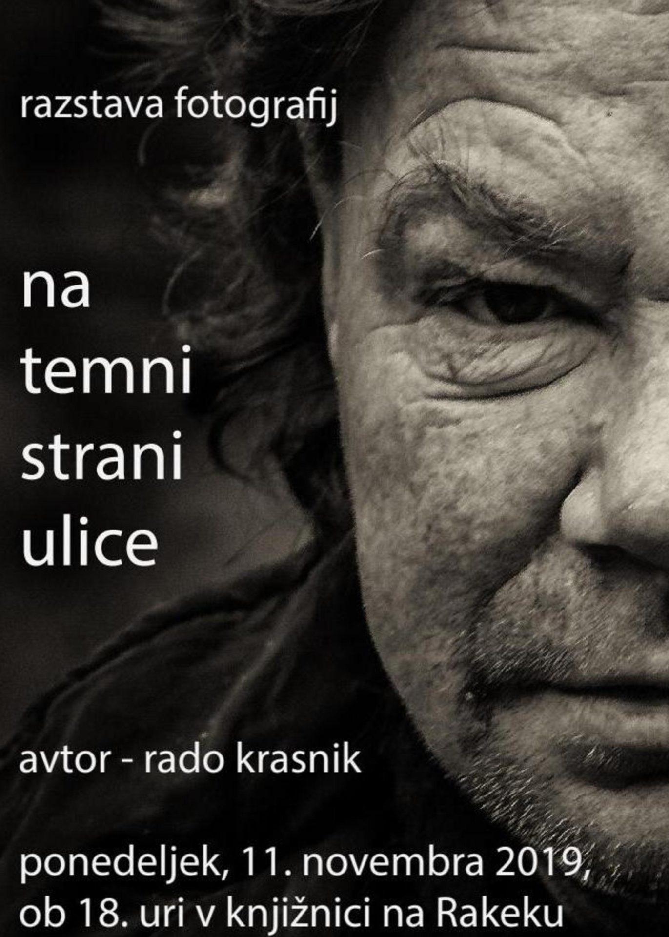 cover1 - Rado Krasnik - Na temni strani ulice: odprtje razstave fotografij