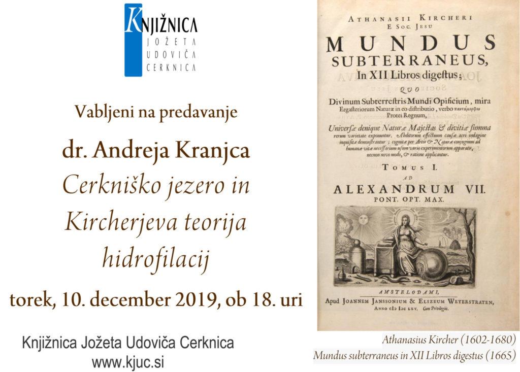 Kranjc Kircher dec 2019 1024x733 - Andrej Kranjc: Cerkniško jezero in Kircherjeva teorija hidrofilacij