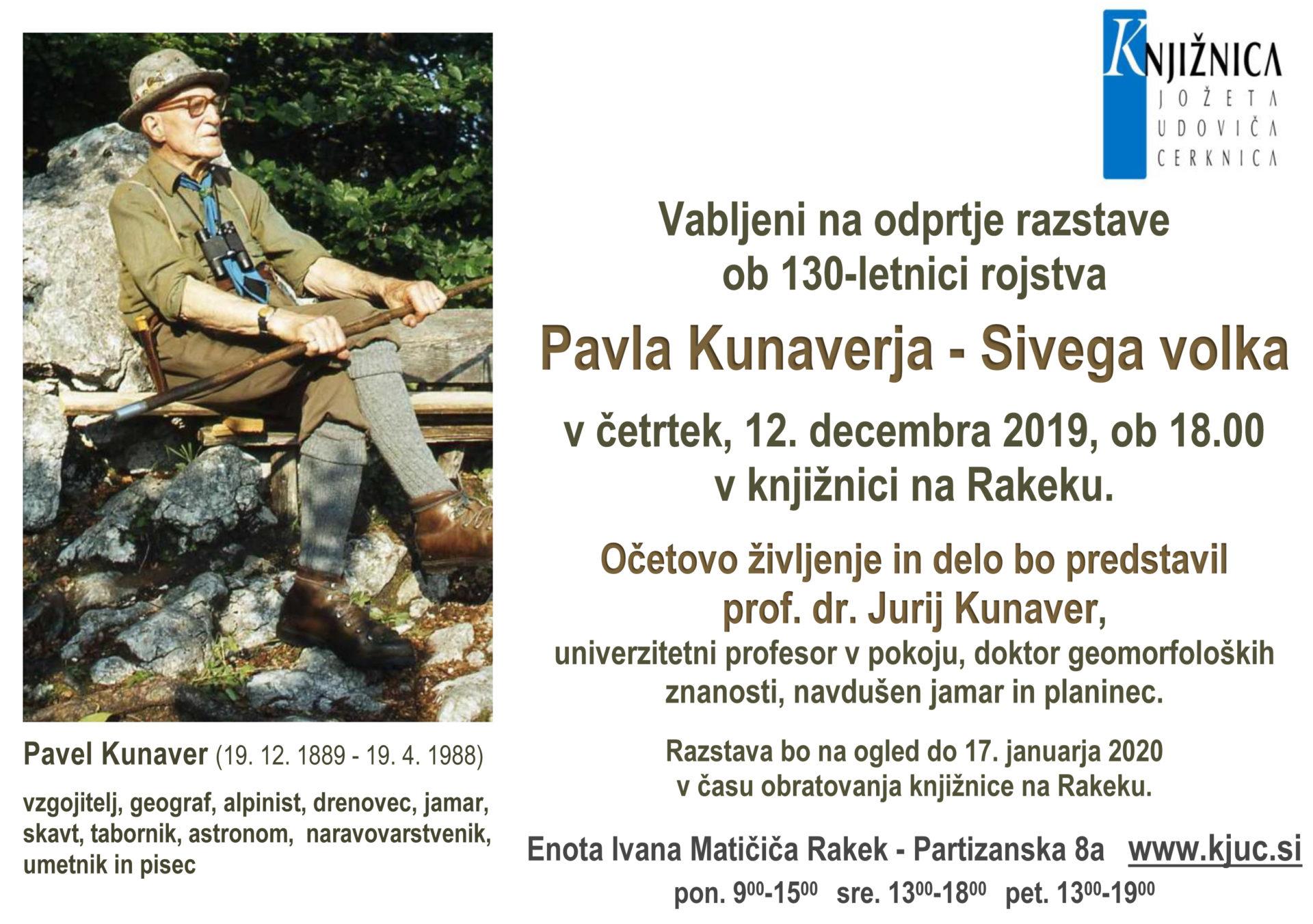 vabilo kunaver - Odprtje razstave ob 130-letnici rojstva Pavla Kunaverja - Sivega volka