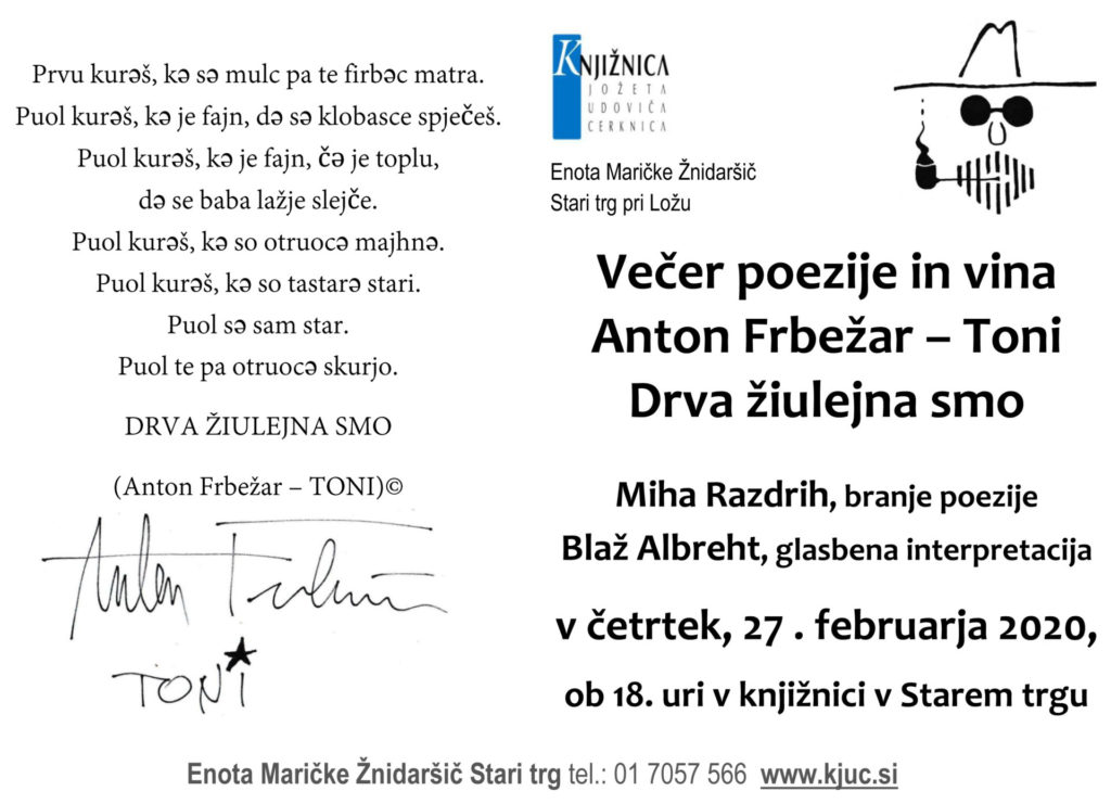 Frbežar Toni 1024x741 - Anton Frbežar – Toni: Drva žiulejna smo - večer poezije in vina