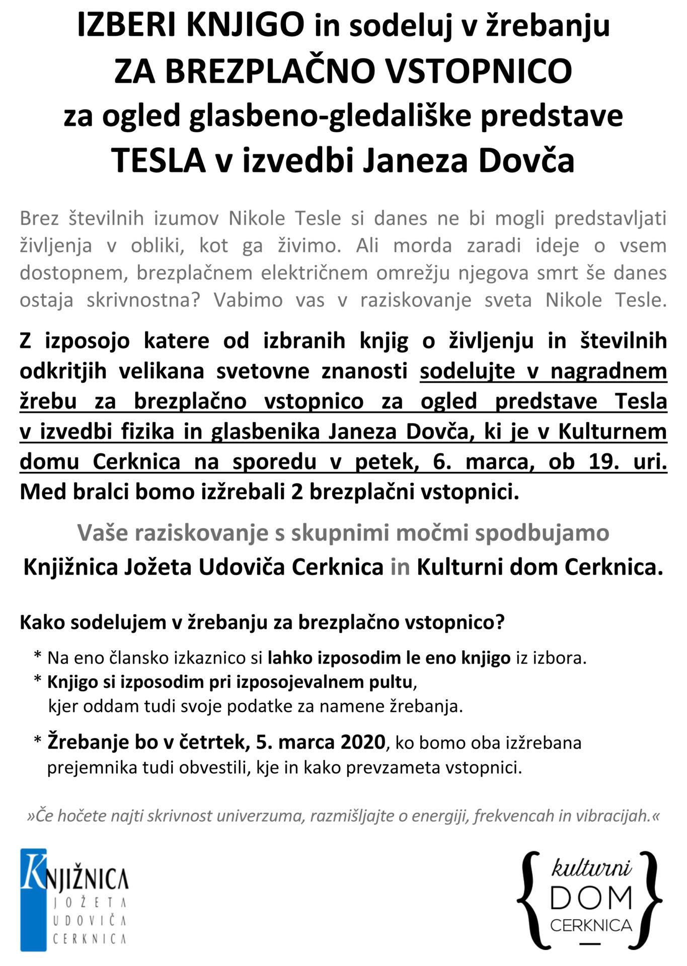Tesla - IZBERI KNJIGO in sodeluj v žrebanju ZA BREZPLAČNO VSTOPNICO za ogled glasbeno-gledališke predstave TESLA v izvedbi Janeza Dovča