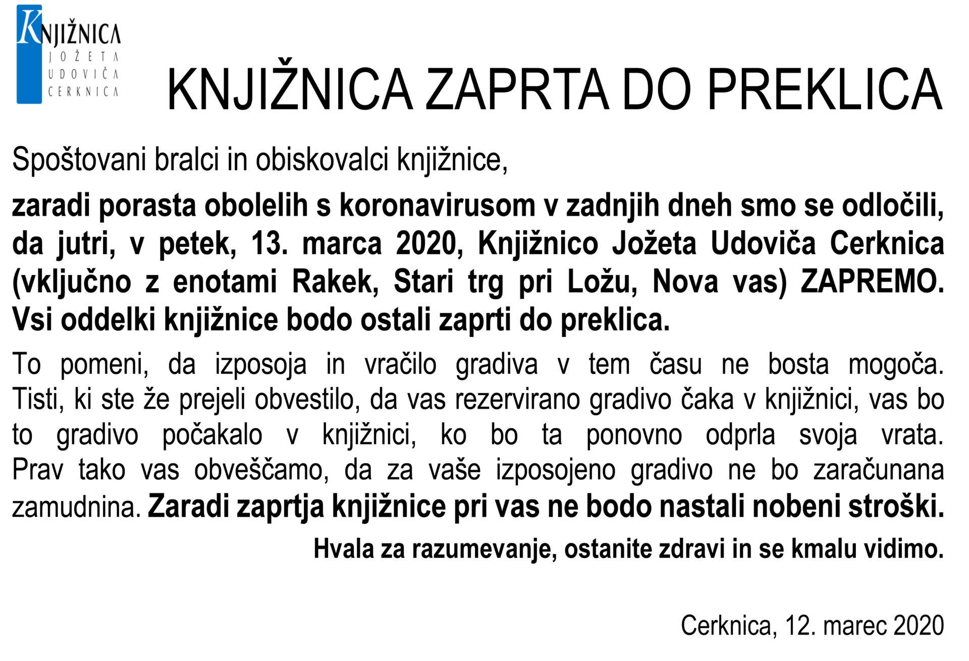 KNJIŽNICA ZAPRTA Cerknica - KNJIŽNICA ZAPRTA DO PREKLICA