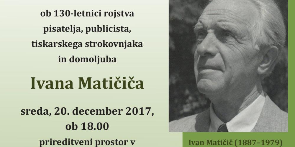 Ivan Matičič – otvoritev razstave ob 130-letnici rojstva