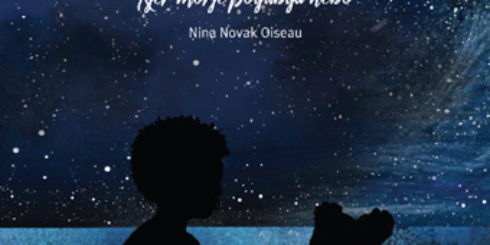 Nina Novak Oiseau: Kjer morje poljublja nebo