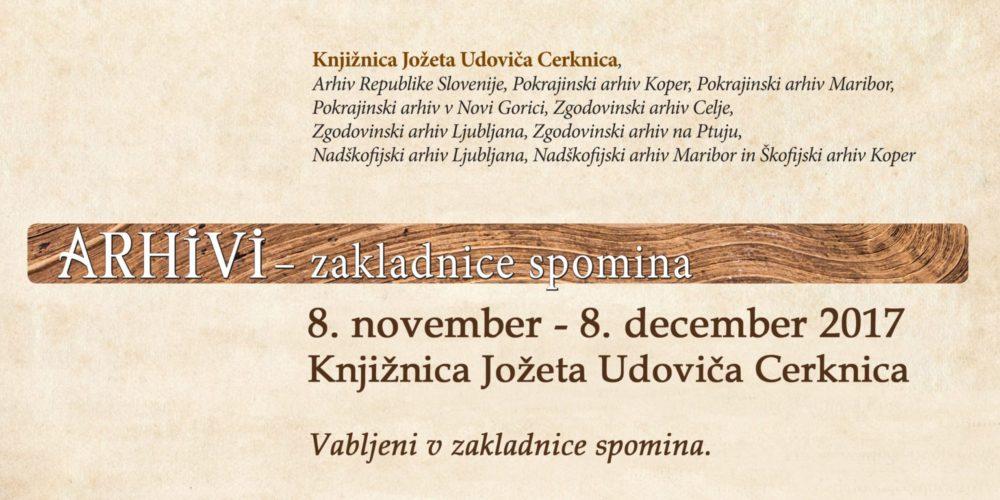 Arhivi – zakladnice spomina – potujoča razstava slovenske arhivske dediščine