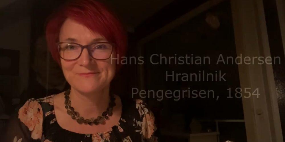 Hans Christian Andersen: Hranilnik. Prevod iz danščine in branje dr. Silvana Orel Kos