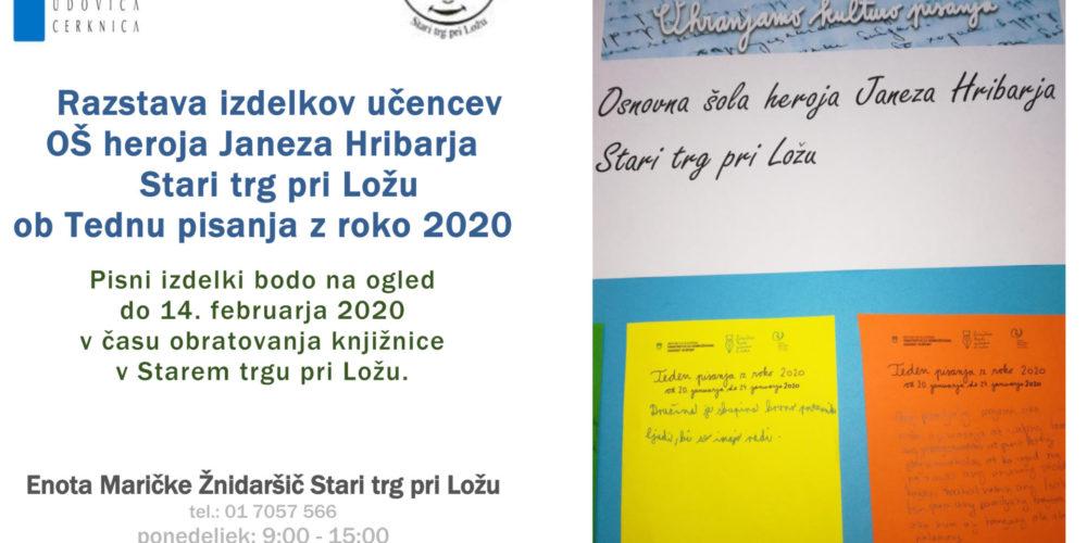 Teden pisanja z roko 2020 – Razstava izdelkov učencev OŠ heroja Janeza Hribarja Stari trg pri Ložu