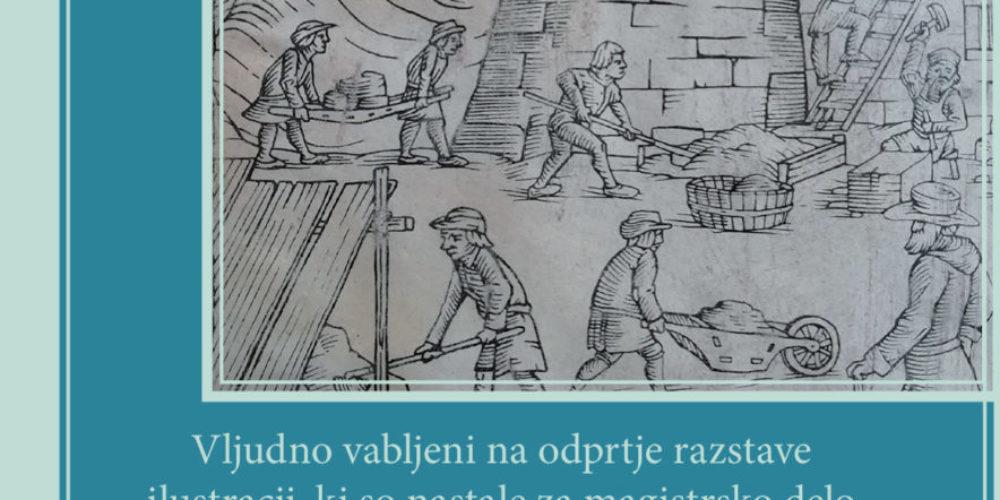 Matija Cipurić: odprtje razstave ilustracij za magistrsko delo Priročnik za gradnjo in prezidavo gradov in utrdb