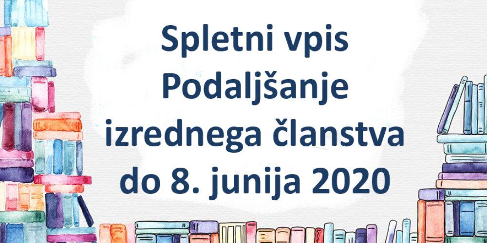 Spletni vpis – Podaljšanje izrednega članstva do 8. junija 2020
