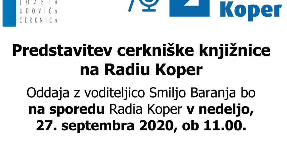 V nedeljo, 27. septembra, ob 11.00 predstavitev cerkniške knjižnice na Radiu Koper
