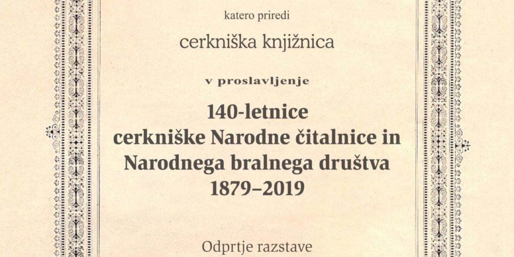 140-letnica cerkniške Narodne čitalnice in Narodnega bralnega društva 1879‒2019 – odprtje razstave