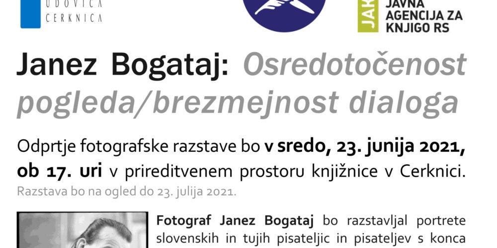 Janez Bogataj: Osredotočenost pogleda/brezmejnost dialoga – odprtje fotografske razstave
